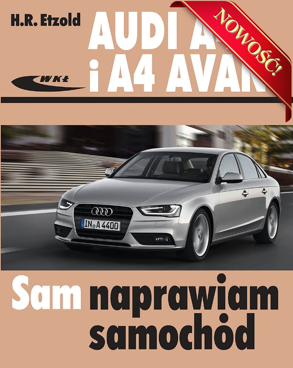 Audi A4 I A4 Avant Typu B8 Modele 2007 2015 Autodata Polska