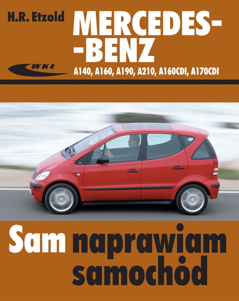 Młodzieńczy Mercedes-Benz A140, A160, A190, A210, A160CDI, A170CDI :: Autodata QT31